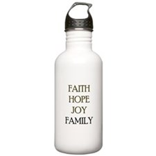 FAITH HOPE JOY FAMILY Water Bottle