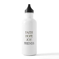 FAITH HOPE JOY FRIENDS Water Bottle