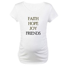 FAITH HOPE JOY FRIENDS Shirt