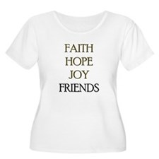 FAITH HOPE JOY FRIENDS T-Shirt