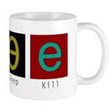 Eat, Sleep, Kill  Tasse