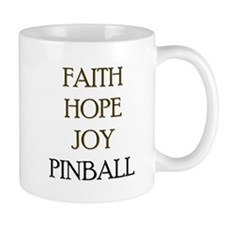 FAITH HOPE JOY PINBALL Mug