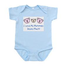 I Love My Mommies.. Infant Creeper