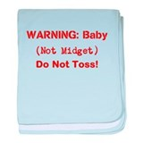 Warning: Baby (not midget) Do Not Toss! baby blank