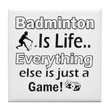 Badminton Is Life Tile Coaster
