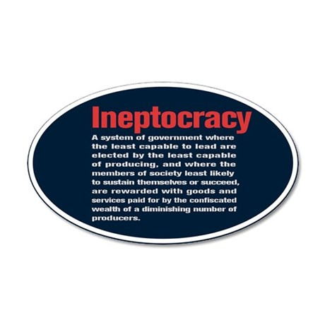 Ineptocracy Definition 20x12 Oval Wall Decal