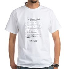 Top 10 Reasons to study Biochemistry Shirt