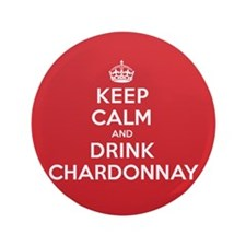 "K C Drink Chardonnay 3.5"" Button"