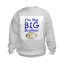 I'm the Big Brother (football) Sweatshirt
