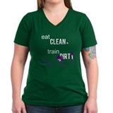 Eat Clean Train Dirty Shirt