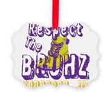 Respect the Bruhz Picture Ornament