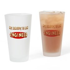 My Daddy is an Engineer Drinking Glass
