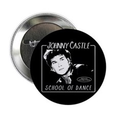 "Johnny Castle Dance 2.25"" Button"