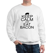 Keep Calm and Eat Bacon Sweatshirt