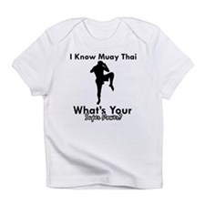 Muay Thai Is My Superpower Infant T-Shirt