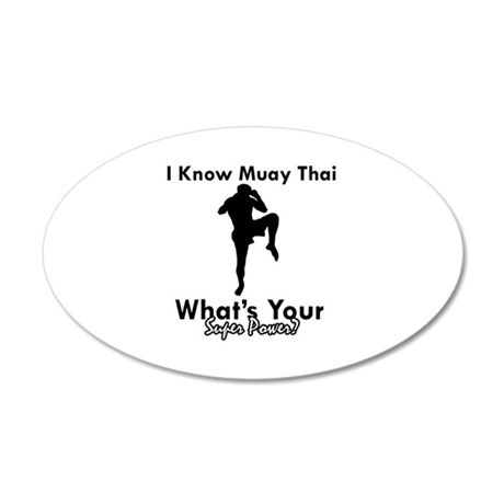 Muay Thai Is My Superpower 35x21 Oval Wall Decal