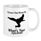 Taekwondo Is My Superpower design Small Mug