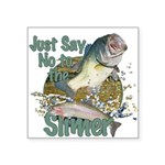 Bass not slimers Square Sticker 3