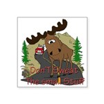moose fun Square Sticker 3