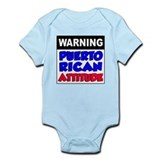 Warning Puerto Rican Attitude Infant Bodysuit