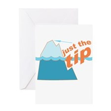 Just The Tip Greeting Card