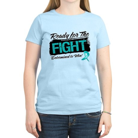 Ready Fight Ovarian Cancer Women's Light T-Shirt