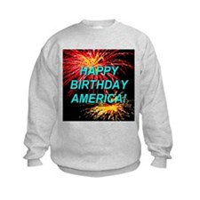 Happy Birthday America First Sweatshirt