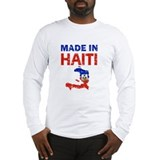 Made In Haiti Long Sleeve T-Shirt