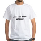 Lets talk about LACROSSE Shirt