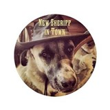 "New Sheriff 3.5"" Button"