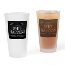 Shit Happens Drinking Glass