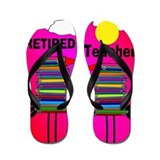 Retired Teacher Flip Flops