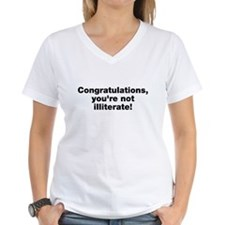 You're Not Illiterate Shirt