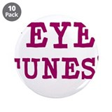 "Eye Tunes - Niall Horan 3.5"" Button (10 pack)"