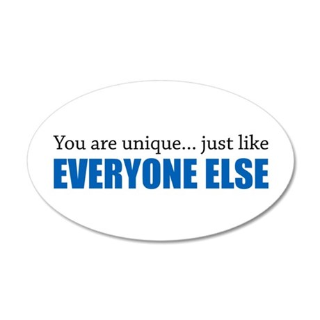 You Are Unique 35x21 Oval Wall Decal