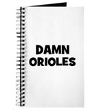 Damn Orioles Journal