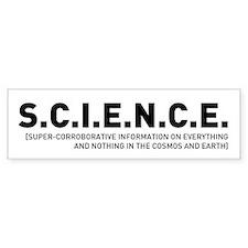 S.C.I.E.N.C.E. in Black Bumper Sticker