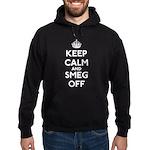 Keep Calm And Smeg Off Hoodie (dark)