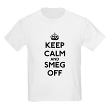 Keep Calm And Smeg Off T-Shirt