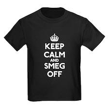 Keep Calm And Smeg Off T