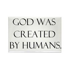 God was created by humans Rectangle Magnet