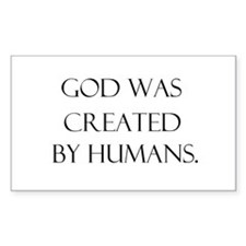 God was created by humans Rectangle Decal
