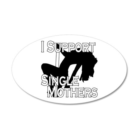 Single Mothers 20x12 Oval Wall Decal