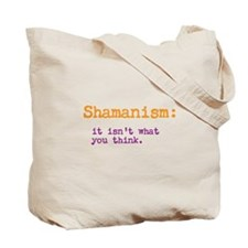 Shamanism: it isn't what you think Tote