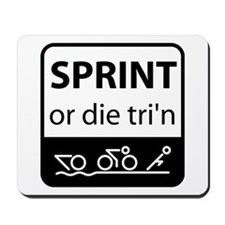 Sprint Or Die Mousepad