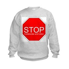 Stop, Collaborate and Listen Sweatshirt