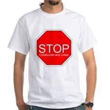 Stop, Collaborate and Listen Shirt