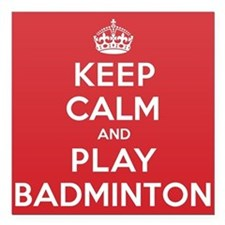 "Keep Calm Play Badminton Square Car Magnet 3"" x 3"""