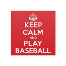 "Keep Calm Play Baseball Square Sticker 3"" x 3"""