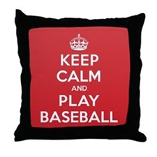 Keep Calm Play Baseball Throw Pillow
